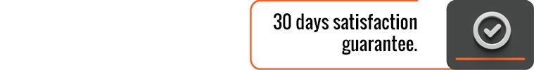 30 days satisfaction guarantee.